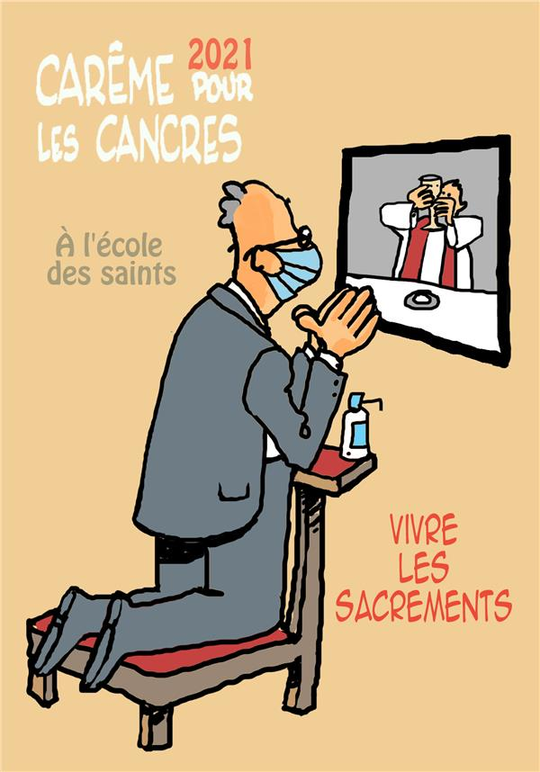 CAREME 2021 POUR LES CANCRES A L'ECOLE DES SAINTS