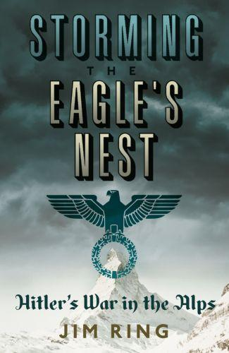 Storming the eagle's nest