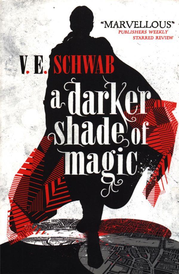 Darker Shade Of Magic