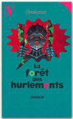 Vente Livre Numérique : La Forêt des Hurlements  - Gudule