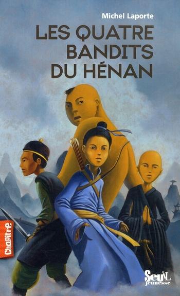 Quatres bandits du Henan