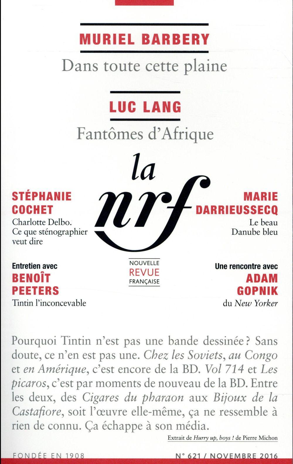 La nouvelle revue francaise t.621 ; novembre 2016