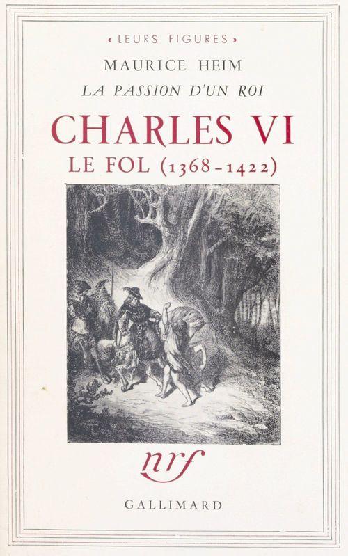 Charles VI le Fol, 1368-1422