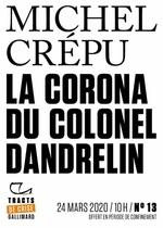 Vente EBooks : Tracts de Crise (N°13) - La Corona du colonel Dandrelin  - Michel Crépu