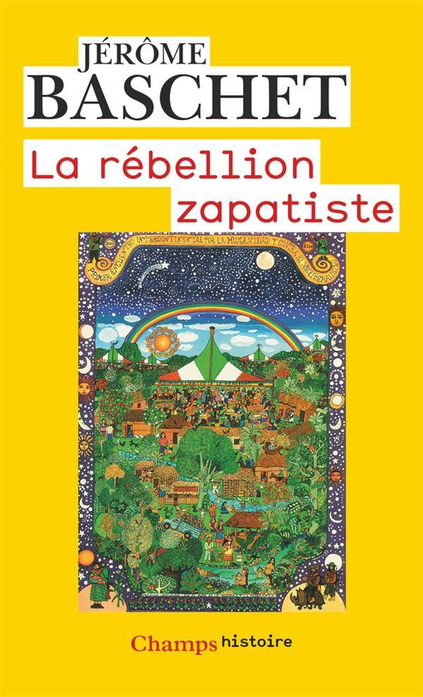 La Rebellion Zapatiste