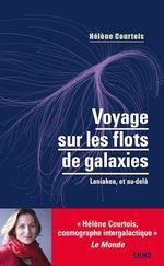 Vente Livre Numérique : Voyage sur les flots de galaxies - 3e éd.  - Hélène Courtois
