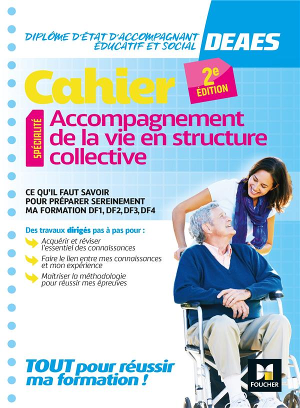 Cahier - DEAES - accompagnement de la vie en structure collective - révision et entrainement (2e édition)