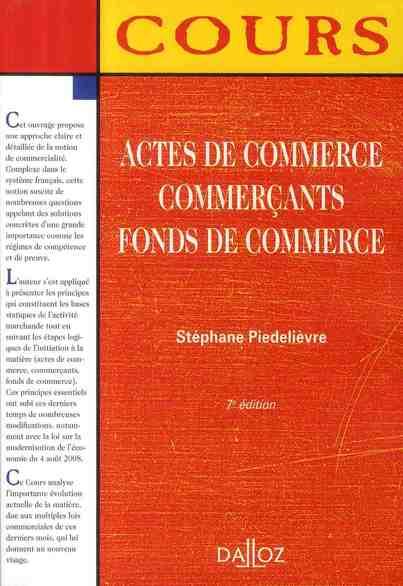 Actes de commerce, commerçants, fonds de commerce (7e édition)