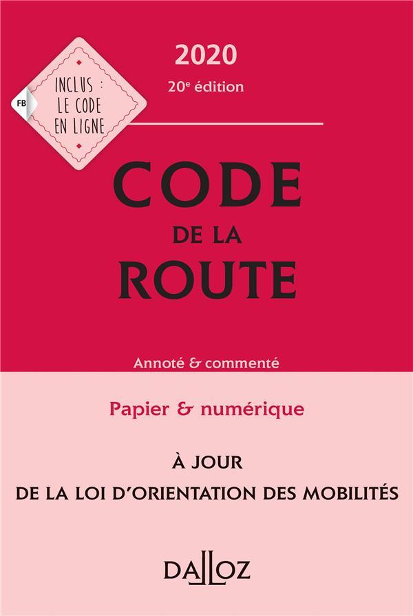 Code de la route, annoté et commenté (édition 2020)