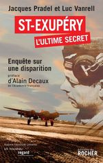 Vente Livre Numérique : Saint-Exupéry, l'ultime secret  - Jacques Pradel - Luc Vanrell