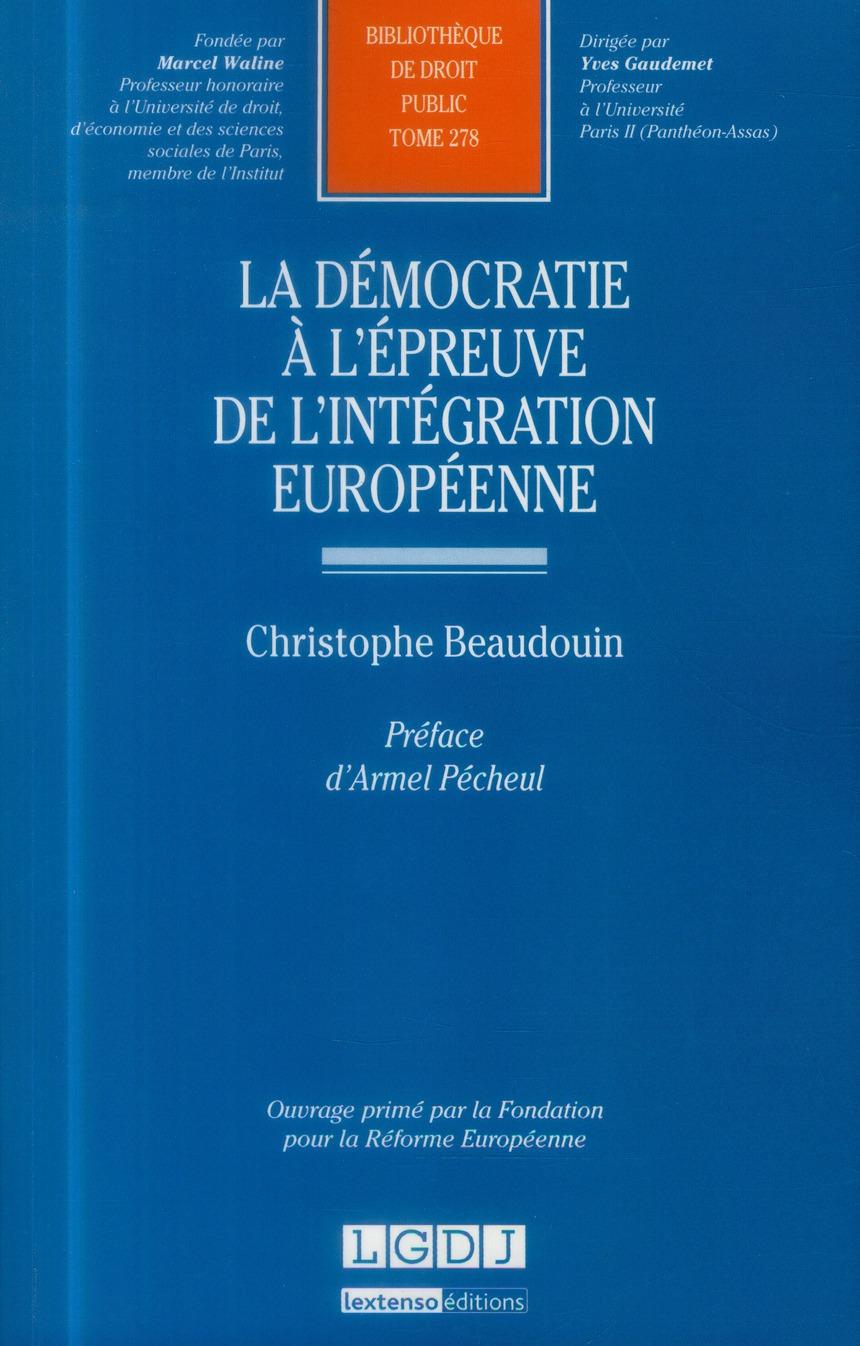 La démocratie à l'épreuve de l'intégration européenne