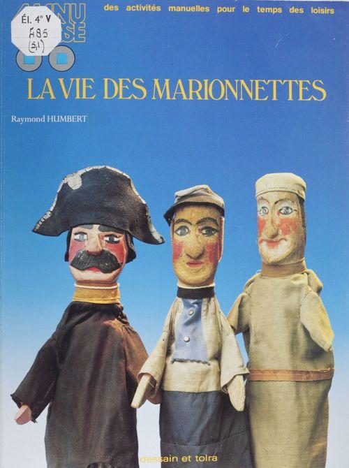La Vie des marionnettes