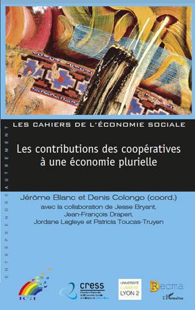 Les contributions des coopératives à une économie plurielle