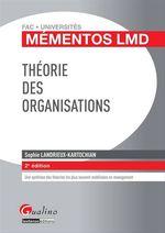 Vente Livre Numérique : Théorie des organisations - 2e édition  - Sophie Landrieux-Kartochian