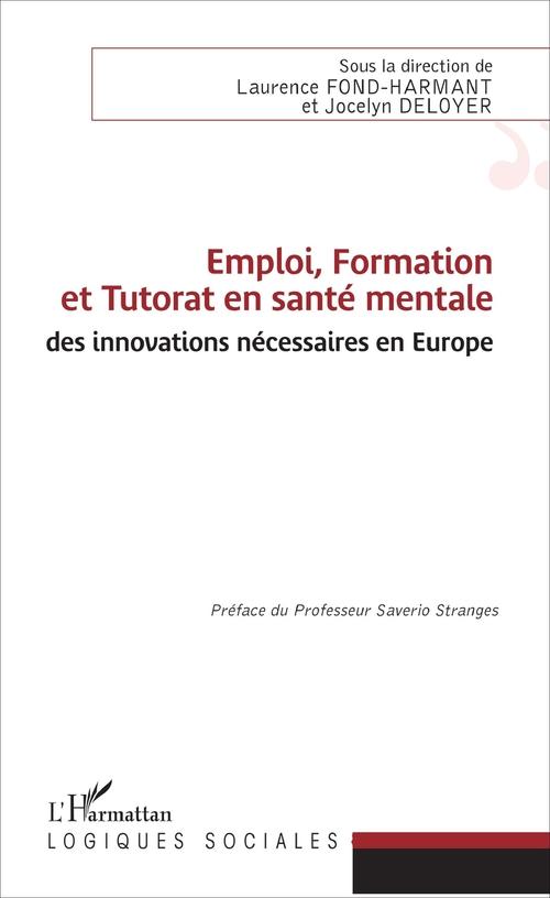 Emploi, formation et tutorat en santé mentale ; des innovations necessaires en Europe