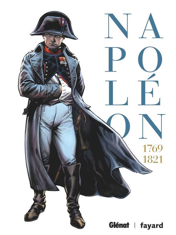 Napoléon ; INTEGRALE T.1 A T.4 ; 1769-1821