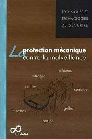 La protection mecanique contre la malveillance