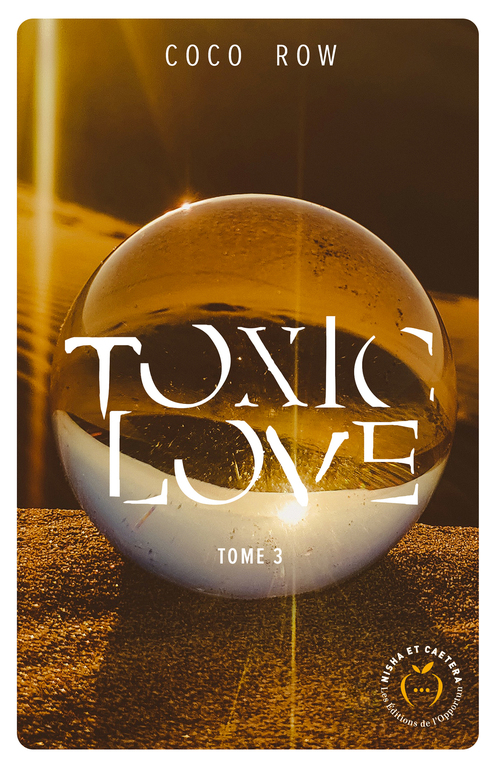 Toxic love T.3