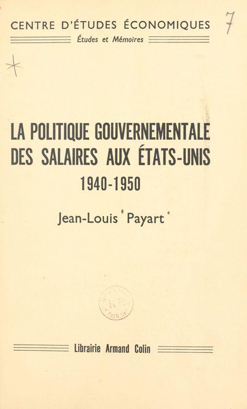 La politique gouvernementale des salaires aux États-Unis, 1940-1950