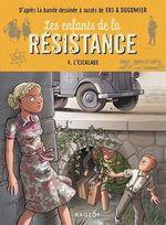 Vente Livre Numérique : Les enfants de la résistance - L'escalade  - Cécile Jugla