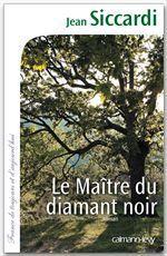 Vente EBooks : Le Maître du diamant noir  - Jean Siccardi