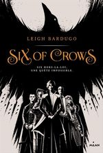 Vente EBooks : Six of crows, Tome 01  - Leigh Bardugo