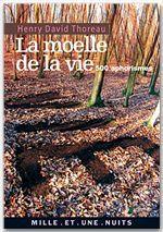 Vente EBooks : La Moelle de la vie  - Henry David THOREAU