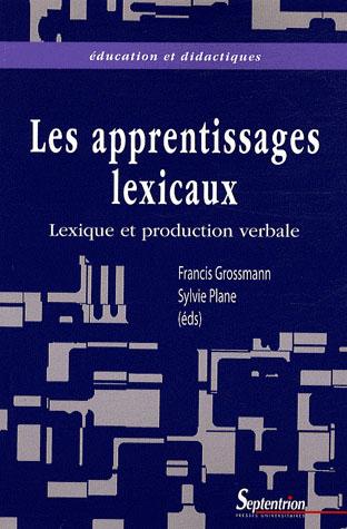 Lexique et production verbale vers une meilleure integration des apprentissages lexicaux