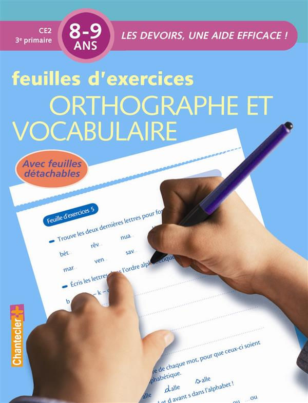Les Devoirs, Une Aide Efficace - Orthographe (8-9 A.)