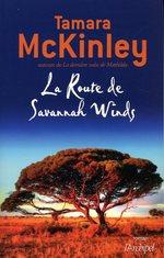 Vente EBooks : La Route de Savannah Winds  - Tamara McKinley