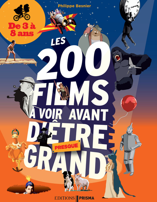 200 films à voir avant d'être presque grand pour les 3-8 ans