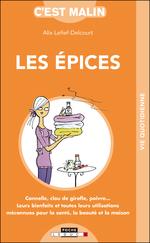 Vente Livre Numérique : C'est malin poche ; les épices c'est malin ; cannelle, clou de girofle, poivre... leurs bienfaits et toutes leurs utilisations m  - Alix Lefief-Delcourt