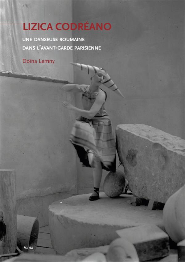 Lizica Codreano, une danseuse roumaine dans l'avant-garde parisienne