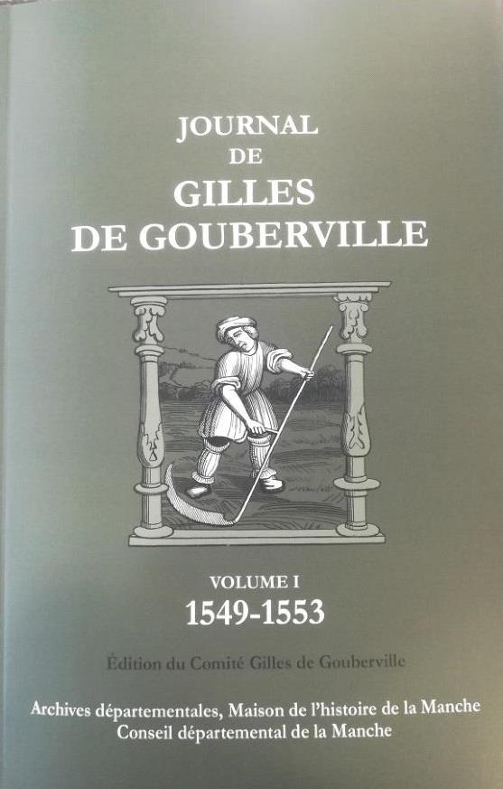 Journal de Gilles de Gouberville t.1 ; 1549-1553