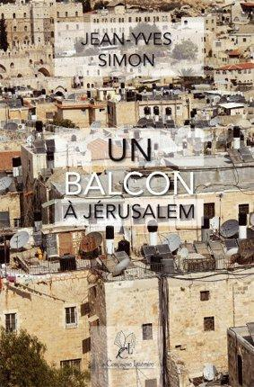 Un balcon à Jérusalem