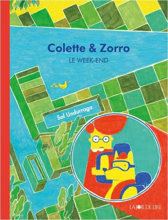 Colette et Zorro ; le week-end