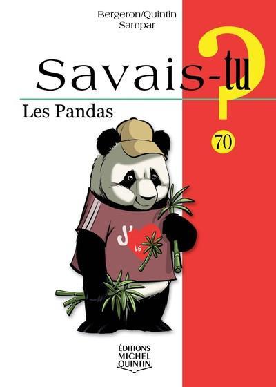 SAVAIS-TU ? T.70 ; les pandas