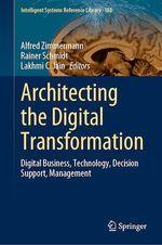 Architecting the Digital Transformation  - Lakhmi C. Jain - Alfred Zimmermann - Rainer Schmidt