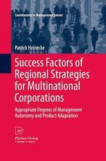 Success Factors of Regional Strategies for Multinational Corporations  - Patrick Heinecke
