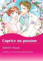 Vente Livre Numérique : Caprice ou passion  - Satomi Tsuya - Angela Devine
