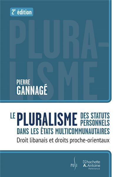 Le pluralisme des statuts personnels dans les états multicommunautaires (2e édition)