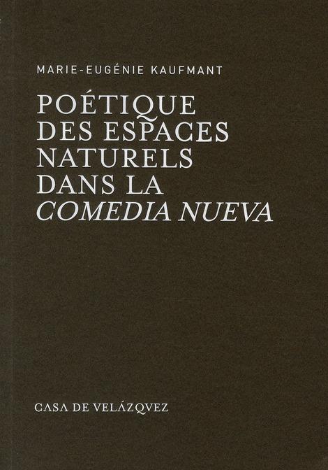 Poétique des espaces naturels dans la comedia nueva