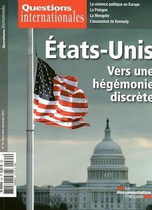 Revue questions internationales N.64 ; Etat-Unis : vers une hégémonie discrète