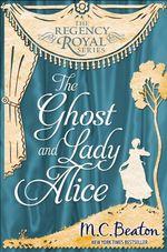Vente Livre Numérique : The Ghost and Lady Alice  - Beaton M C