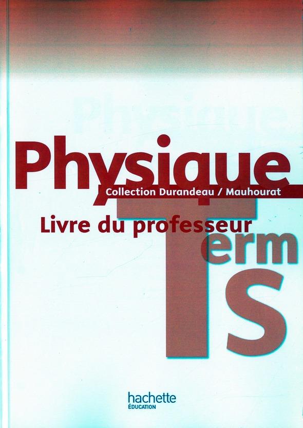 Physique ; Terminale S