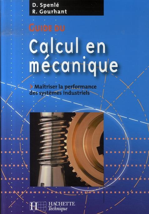 Guide Du Calcul En Mecanique - Livre Eleve - Ed.2007