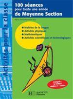 Vente Livre Numérique : 100 séances pour toute une année de Moyenne Section  - Régine Quéva - Dorothée Sacy