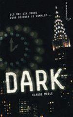 Vente EBooks : Dark 1 - Dark  - Claude Merle