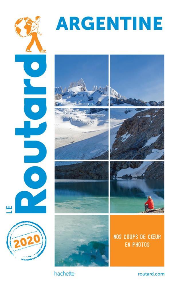 Guide du Routard ; Argentine (édition 2020)