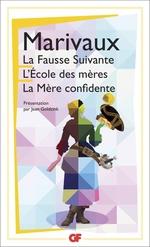 Vente EBooks : La Fausse Suivante . L'Ecole des mères . La Mère confidente  - MARIVAUX